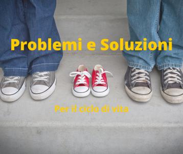 problemi e soluzioni per il ciclo di vita